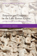Emperors and Usurpers in the Later Roman Empire [Pdf/ePub] eBook