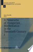 A Panorama of Hungarian Mathematics in the Twentieth Century, I.pdf
