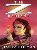 The Z Radiant