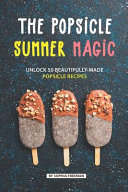 The Popsicle Summer Magic
