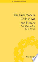 The Early Modern Child in Art and History