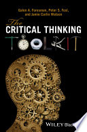 """""""The Critical Thinking Toolkit"""" by Galen A. Foresman, Peter S. Fosl, Jamie C. Watson"""