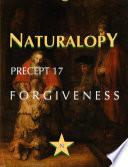 Naturalopy Precept 17 Forgiveness