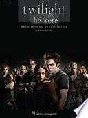 Twilight   The Score  Songbook  Book