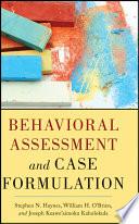 Behavioral Assessment and Case Formulation Book