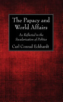 The Papacy and World Affairs