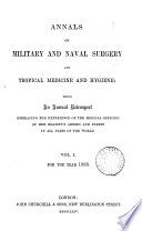 Annals of Military and Naval Surgery and Tropical Medicine and Hygiene