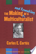 The Making And Remaking Of A Multiculturalist