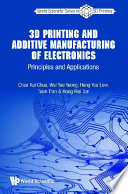 3d Printing And Additive Manufacturing Of Electronics  Principles And Applications