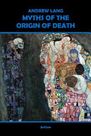 Myths of the Origin of Death