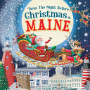Twas the Night Before Christmas in Maine