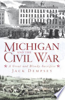 Michigan And The Civil War PDF