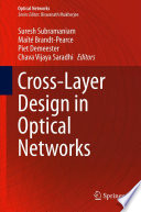Cross Layer Design in Optical Networks