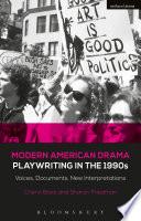 Modern American Drama Playwriting In The 1990s