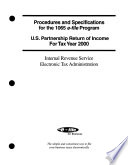 Procedures for Electronic and Magnetic Media Filing of Form 1065  U S  Partnership Return of Income   including the  paper parent Option