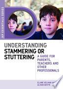Understanding Stammering Or Stuttering Book