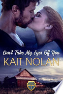 Can't Take My Eyes Off You - Large Print Edition