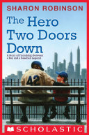 The Hero Two Doors Down: Based on the True Story of Friendship Between a Boy and a Baseball Legend [Pdf/ePub] eBook