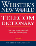 Webster s New World Telecom Dictionary