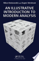 An Illustrative Introduction to Modern Analysis