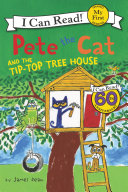 Pete the Cat and the Tip-Top Tree House Pdf/ePub eBook