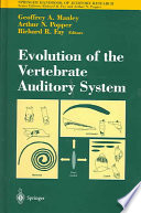 Evolution Of The Vertebrate Auditory System Book PDF