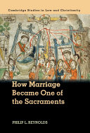 How Marriage Became One of the Sacraments