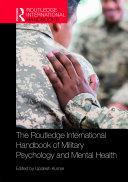 The Routledge International Handbook of Military Psychology and Mental Health Pdf/ePub eBook