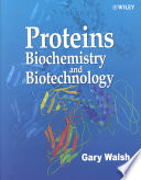 """Proteins: Biochemistry and Biotechnology"" by Gary Walsh"