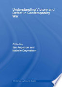 Understanding Victory And Defeat In Contemporary War Book