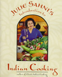 Julie Sahni s Introduction to Indian Cooking