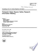 Proceedings of the U.S. Nuclear Regulatory Commission ... Water Reactor Safety Research Information Meeting