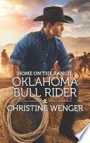 Home on the Ranch  Oklahoma Bull Rider