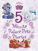Palace Pets 5-Minute Palace Pets Stories