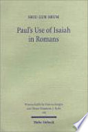 Paul S Use Of Isaiah In Romans