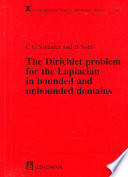 The Dirichlet Problem for the Laplacian in Bounded and Unbounded Domains