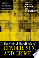 The Oxford Handbook Of Gender Sex And Crime