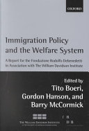 Immigration Policy and the Welfare System