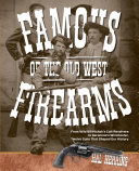 Famous Firearms of the Old West [Pdf/ePub] eBook
