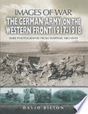 The German Army on the Western Front 1917 1918