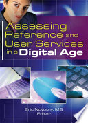 Assessing Reference and User Services in a Digital Age