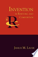 Invention in Rhetoric and Composition Book PDF