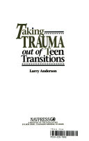 Taking Trauma Out of Teen Transitions