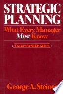 """""""Strategic Planning"""" by George A. Steiner"""