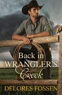 Back In Wrangler S Creek 2 Books In 1