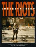 Understanding the Riots