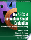 The ABCs of Curriculum Based Evaluation