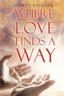 Where Love Finds A Way [Pdf/ePub] eBook