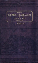 Early Jesuit Travellers in Central Asia