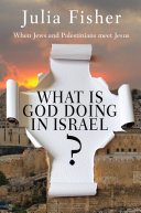 What is God Doing in Israel